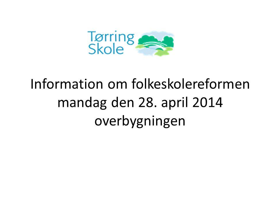 Information om folkeskolereformen mandag den 28