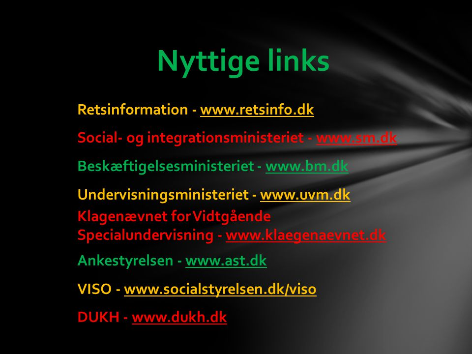 Nyttige links Retsinformation - www.retsinfo.dk