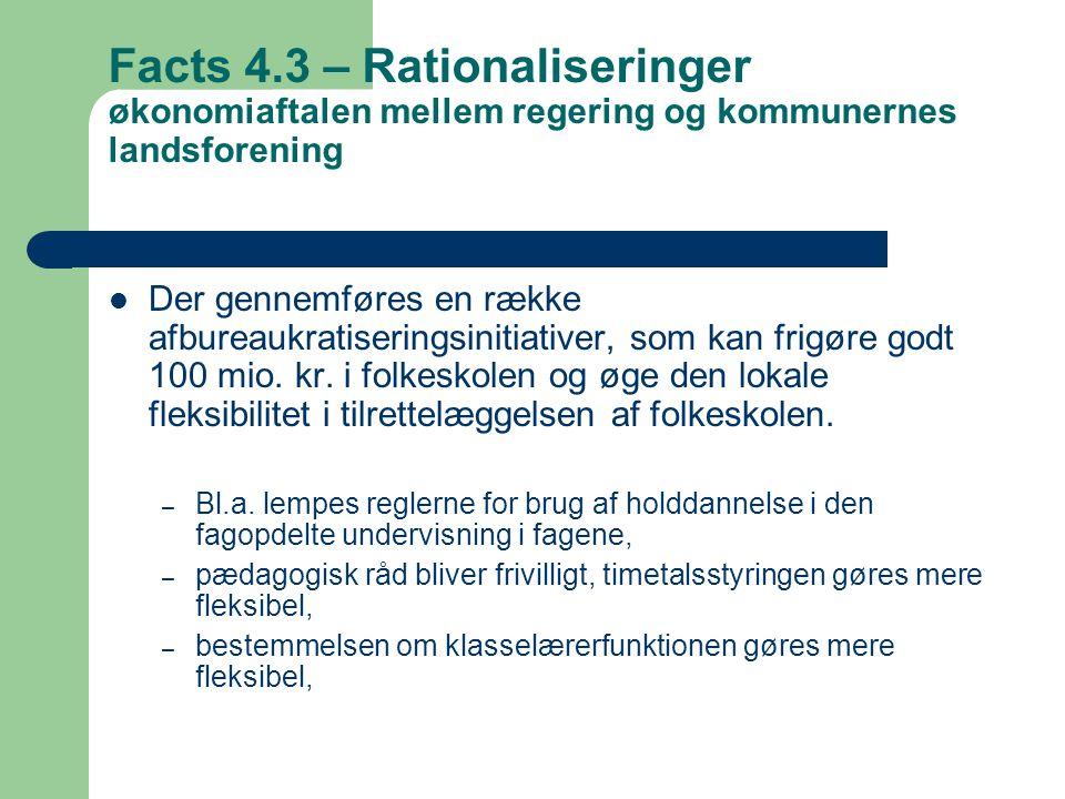 Facts 4.3 – Rationaliseringer økonomiaftalen mellem regering og kommunernes landsforening