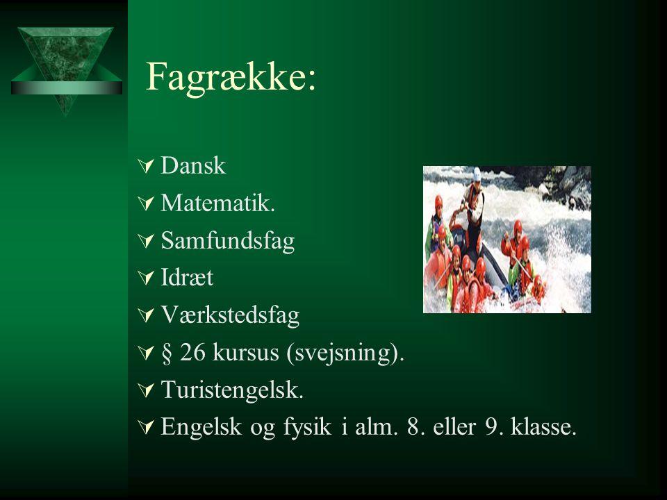 Fagrække: Dansk Matematik. Samfundsfag Idræt Værkstedsfag