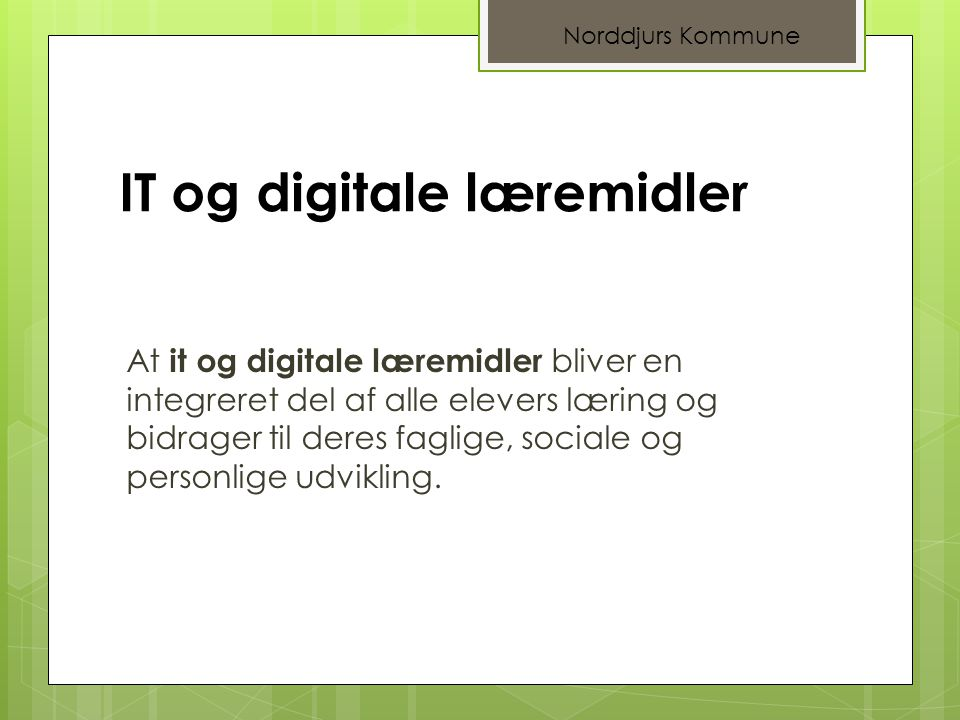 IT og digitale læremidler