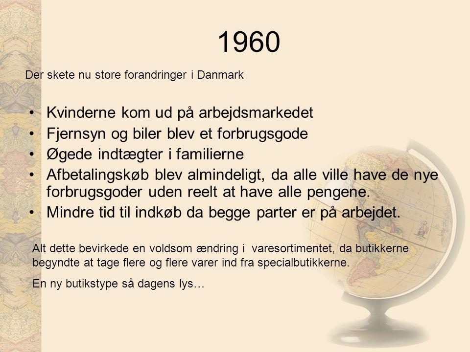 1960 Kvinderne kom ud på arbejdsmarkedet