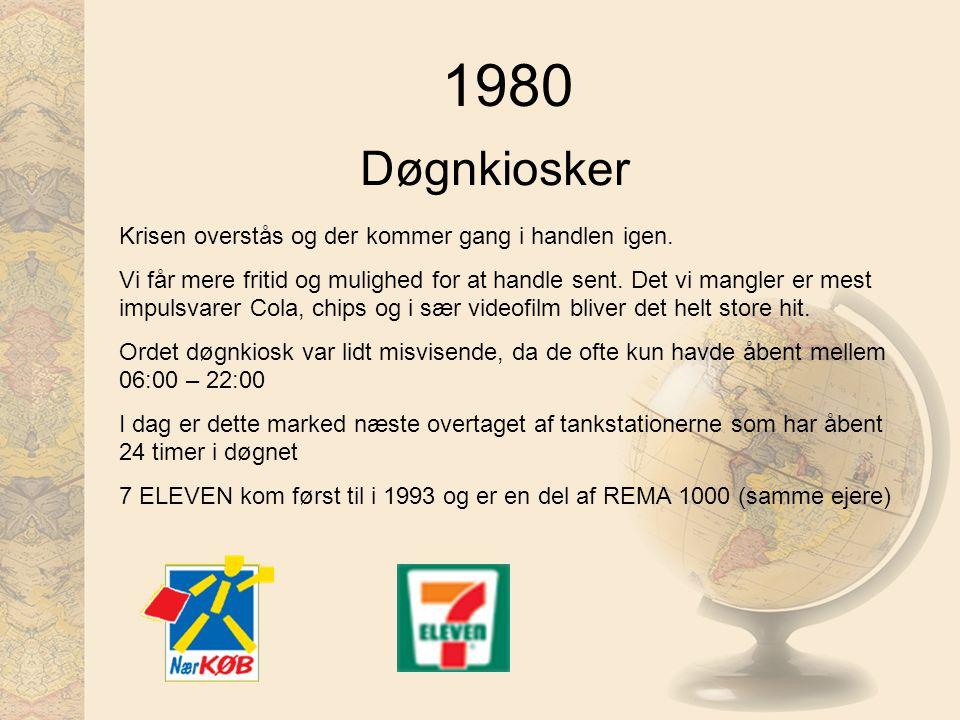 1980 Døgnkiosker Krisen overstås og der kommer gang i handlen igen.