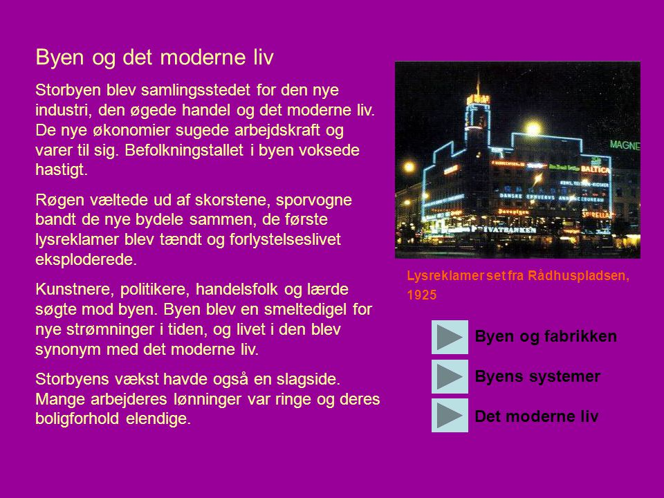 Byen og det moderne liv