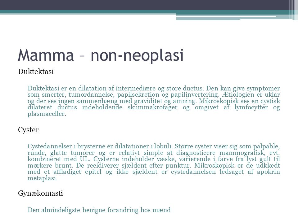 Mamma – non-neoplasi Duktektasi Cyster Gynækomasti