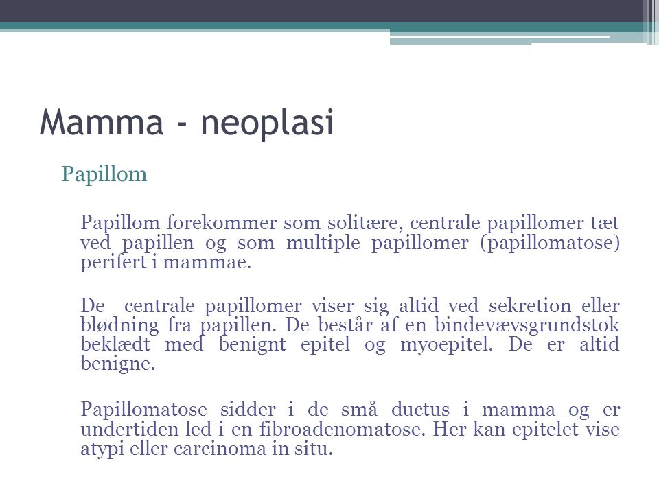 Mamma - neoplasi Papillom