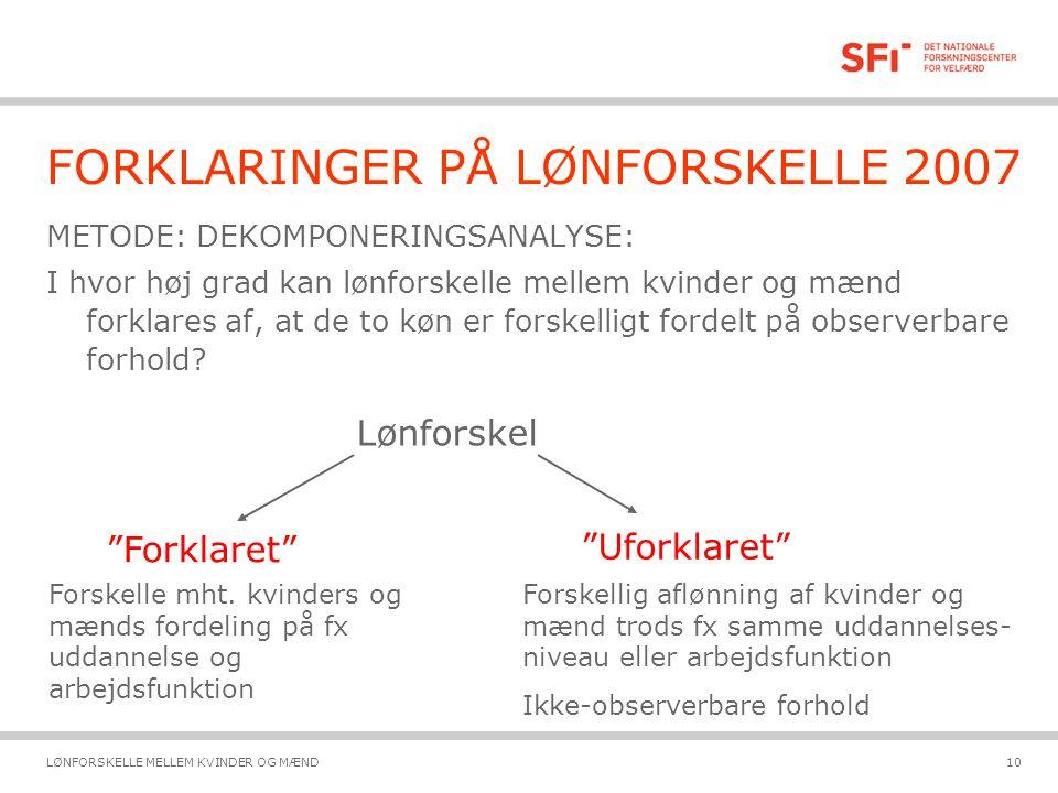 FORKLARINGER PÅ LØNFORSKELLE 2007