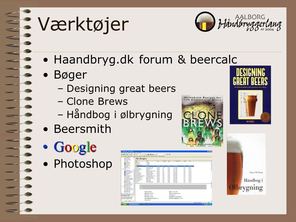 Værktøjer Google Haandbryg.dk forum & beercalc Bøger Beersmith