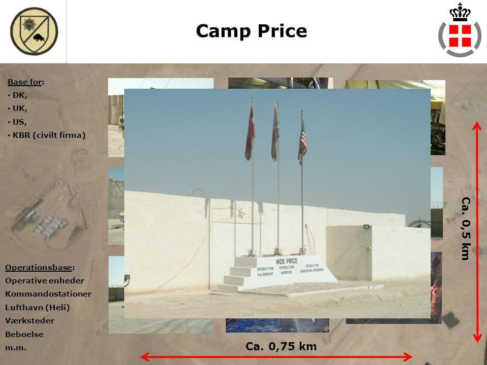 Camp Price Ca. 0,5 km Ca. 0,75 km Base for: DK, UK, US,