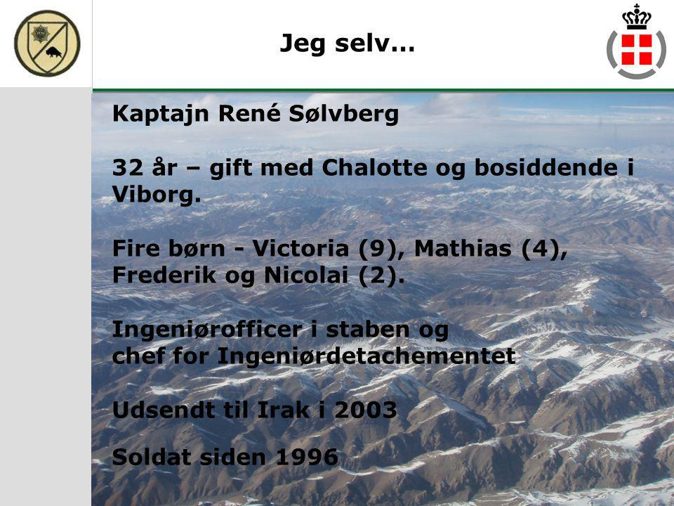 Jeg selv… Kaptajn René Sølvberg