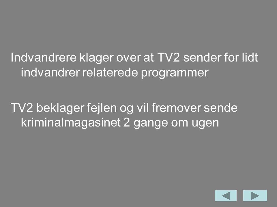 Indvandrere klager over at TV2 sender for lidt indvandrer relaterede programmer