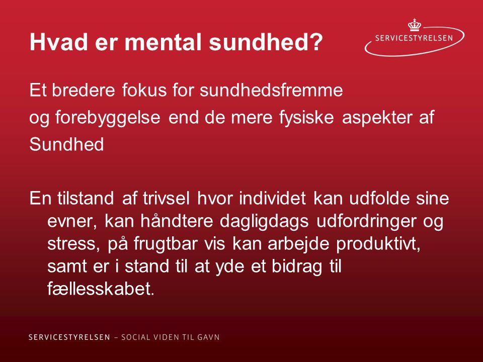 Hvad er mental sundhed Et bredere fokus for sundhedsfremme
