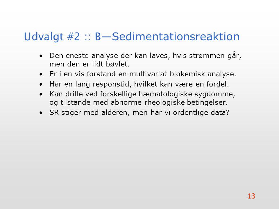 Udvalgt #2 :: B—Sedimentationsreaktion