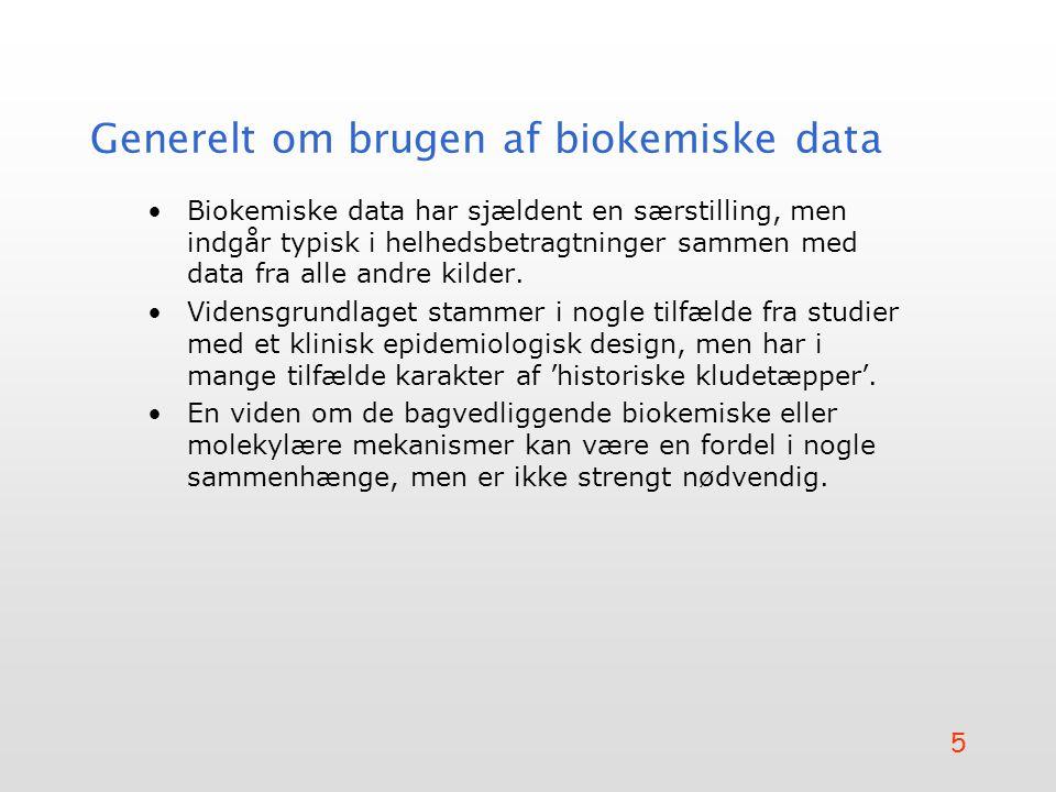 Generelt om brugen af biokemiske data
