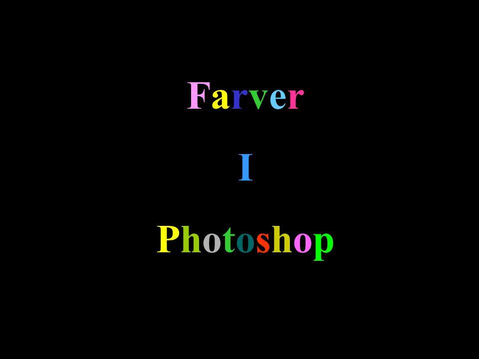 Farver I Photoshop
