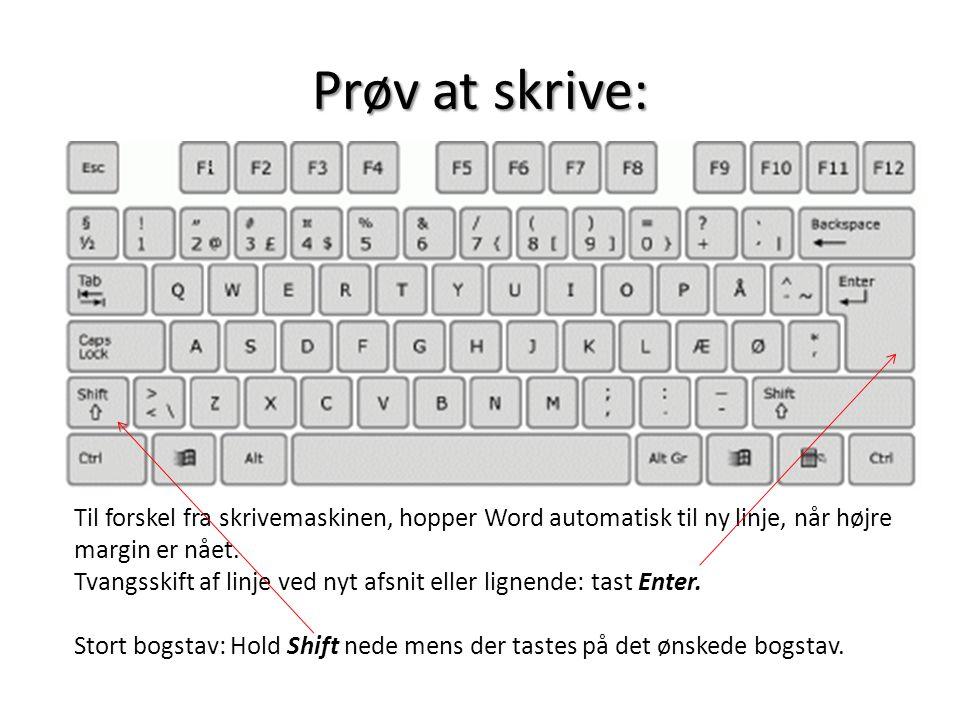 Prøv at skrive:
