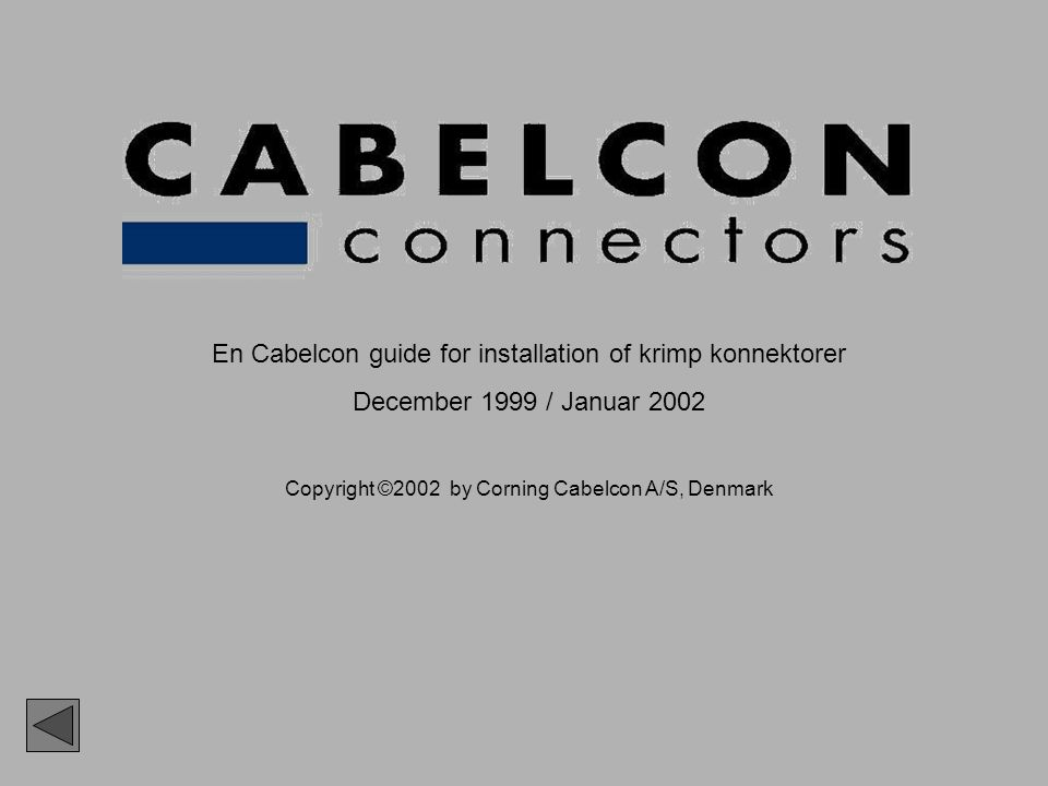 En Cabelcon guide for installation of krimp konnektorer