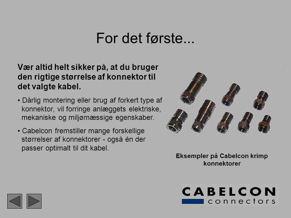Eksempler på Cabelcon krimp konnektorer
