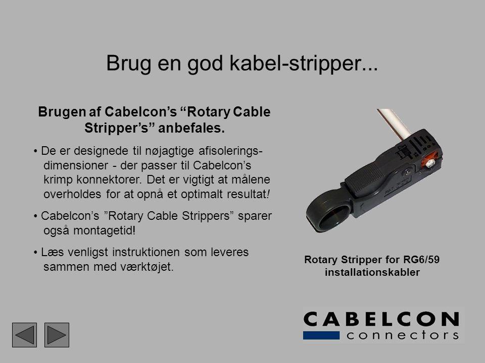 Brug en god kabel-stripper...