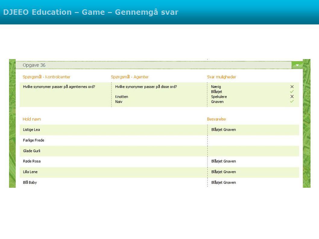 DJEEO Education – Game – Gennemgå svar