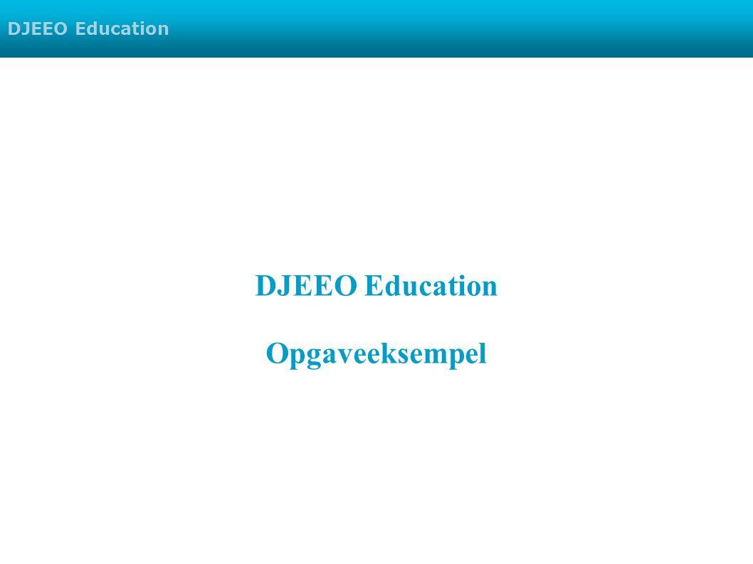 DJEEO Education Opgaveeksempel