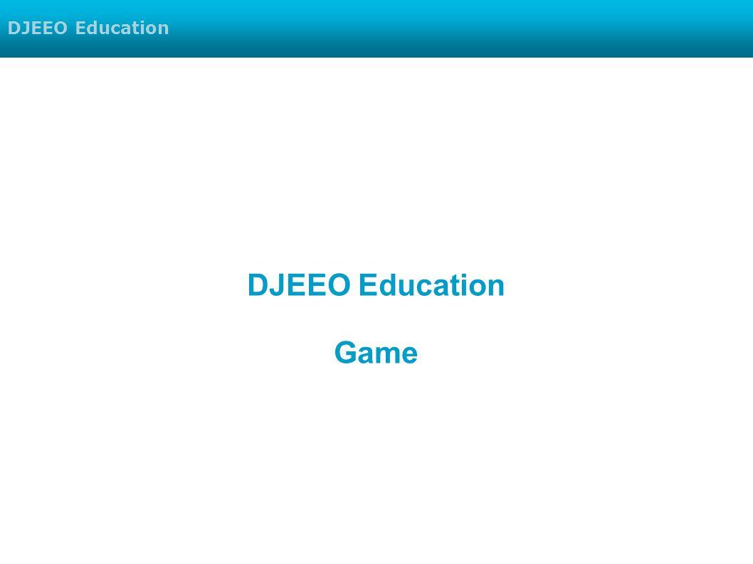 DJEEO Education DJEEO Education Game