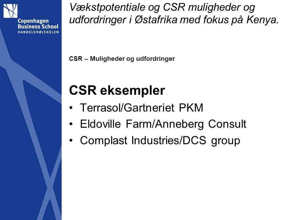 CSR eksempler Terrasol/Gartneriet PKM Eldoville Farm/Anneberg Consult
