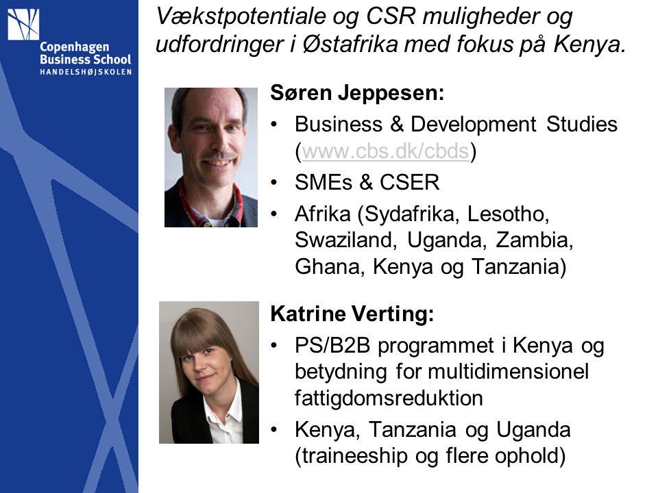 Vækstpotentiale og CSR muligheder og udfordringer i Østafrika med fokus på Kenya.