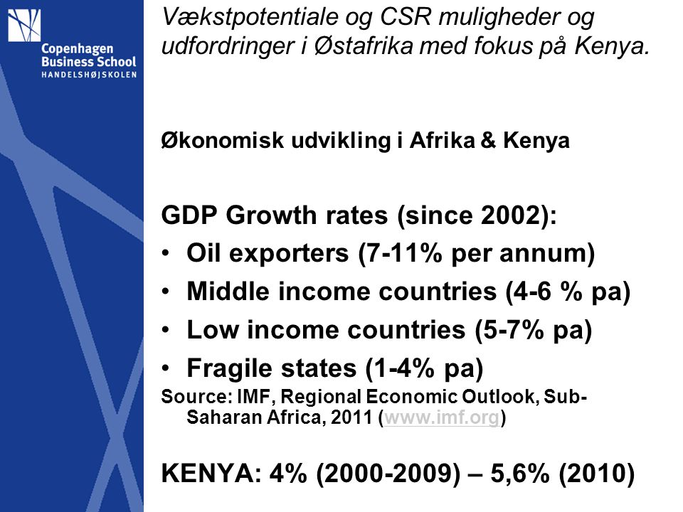 GDP Growth rates (since 2002): Oil exporters (7-11% per annum)