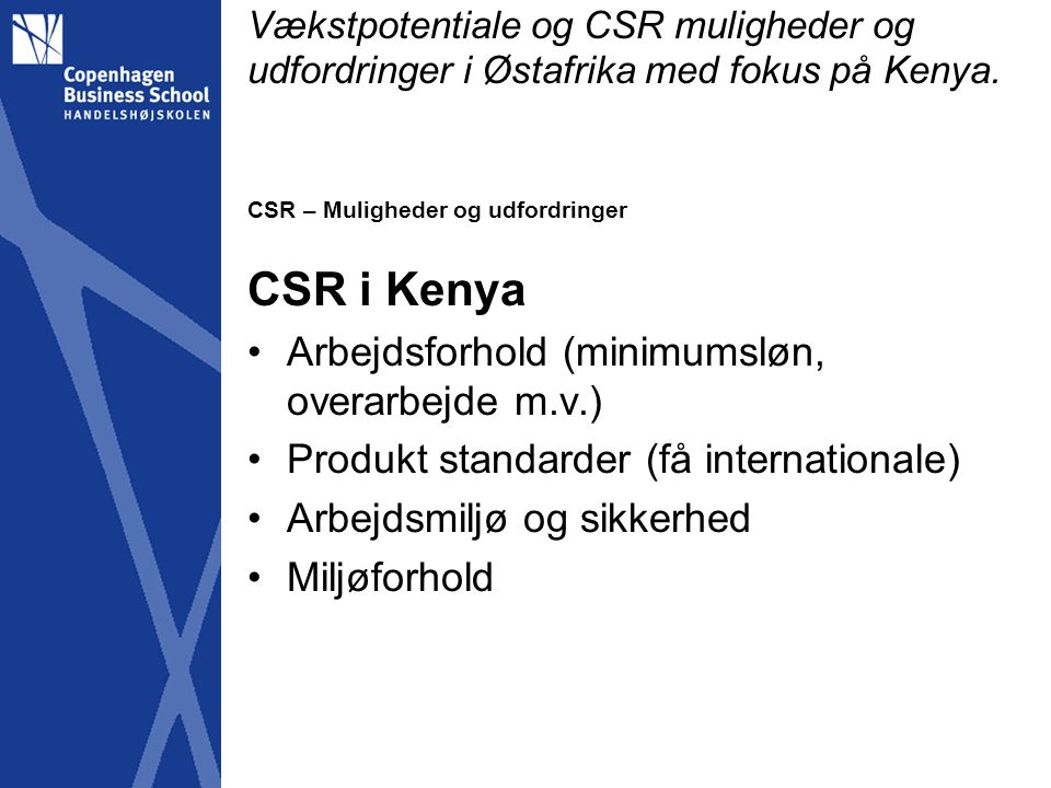 CSR i Kenya Arbejdsforhold (minimumsløn, overarbejde m.v.)