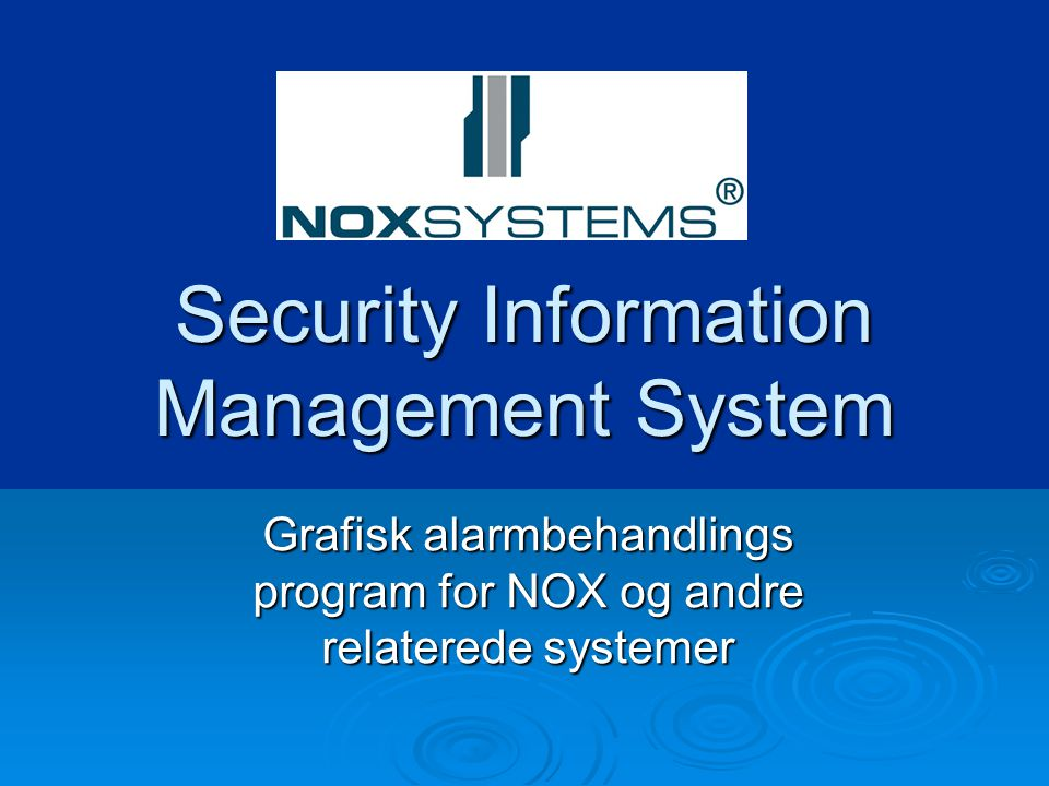 Security Information Management System