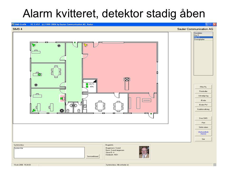 Alarm kvitteret, detektor stadig åben
