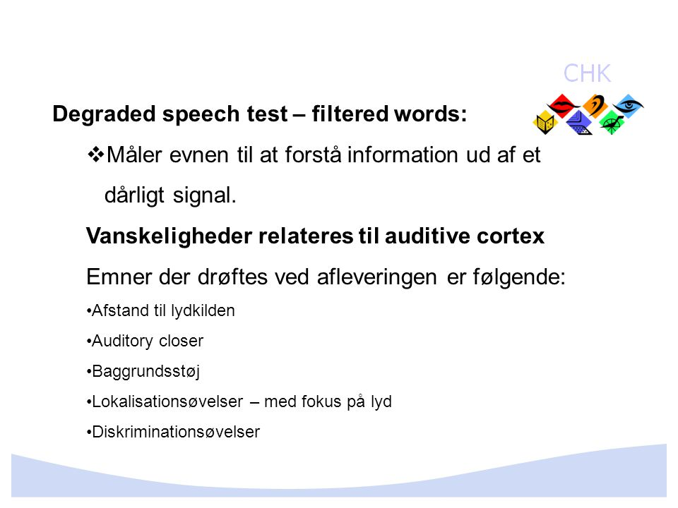 Degraded speech test – filtered words: