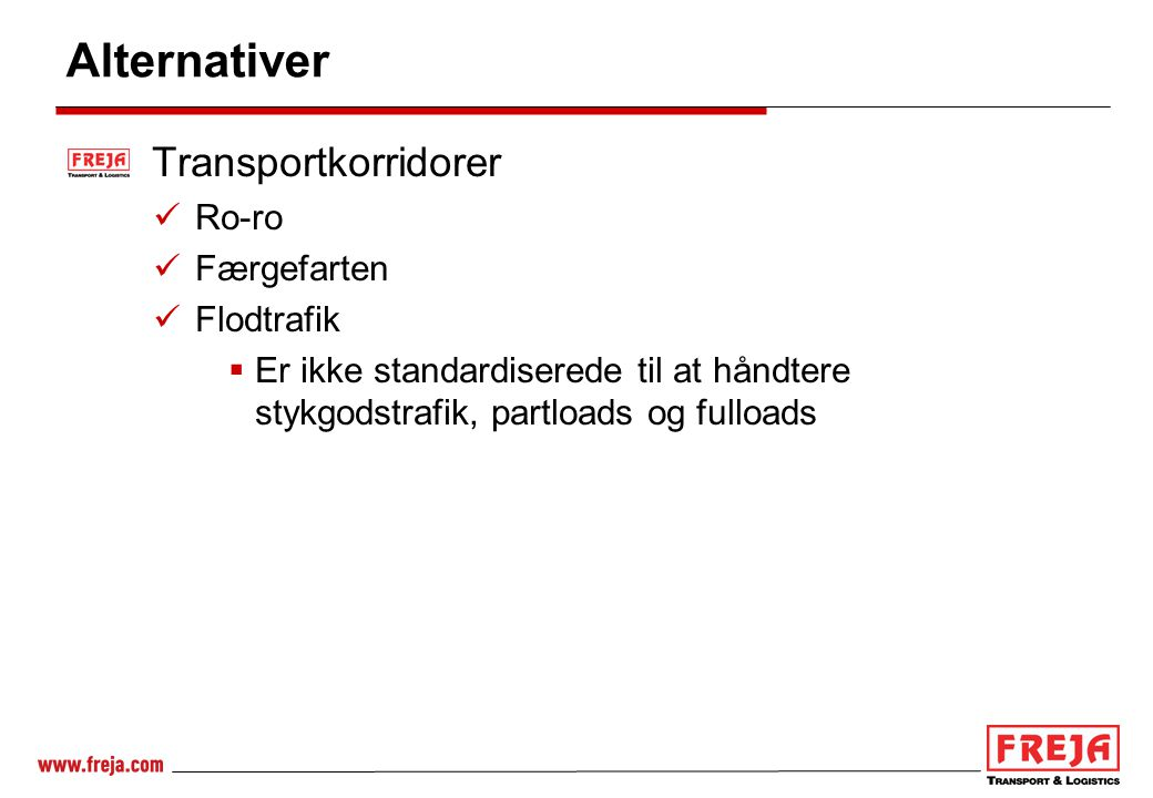 Alternativer Transportkorridorer Ro-ro Færgefarten Flodtrafik