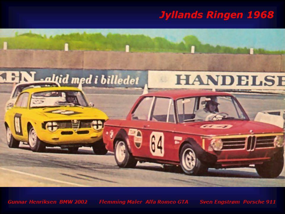 Jyllands Ringen 1968 Gunnar Henriksen BMW 2002 Flemming Maler Alfa Romeo GTA Sven Engstrøm Porsche 911.