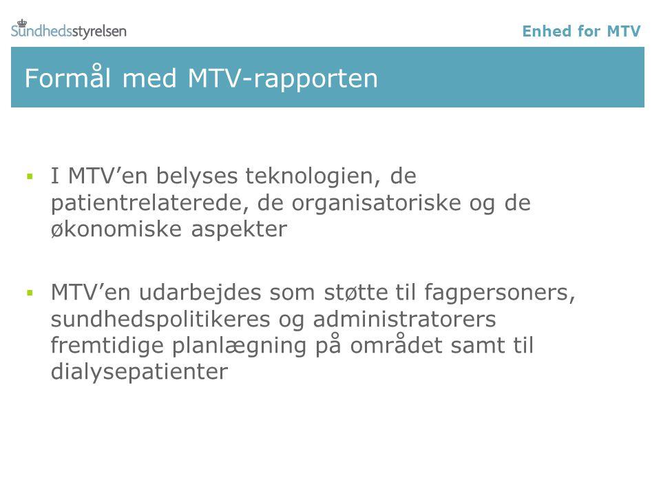 Formål med MTV-rapporten