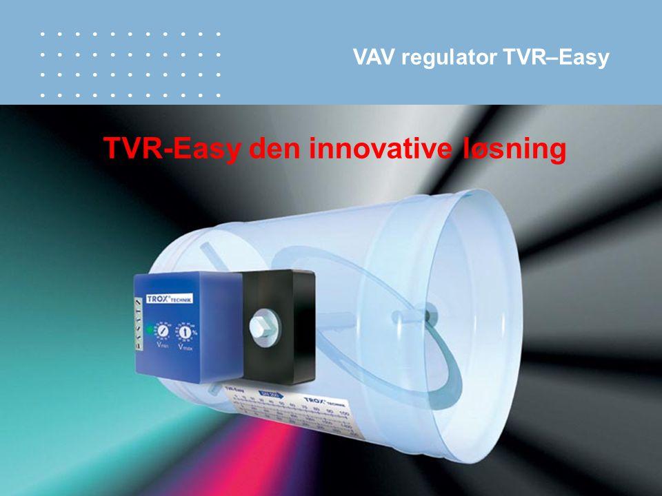 TVR-Easy den innovative løsning