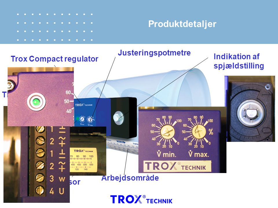 Produktdetaljer Trox Compact regulator Justeringspotmetre