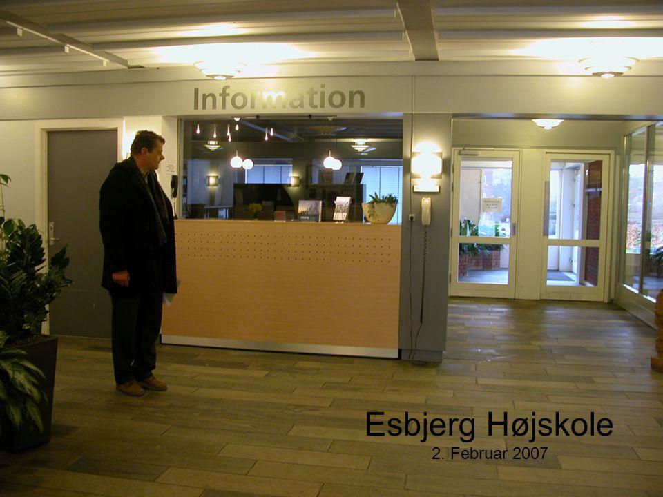 Esbjerg Højskole 2. Februar 2007