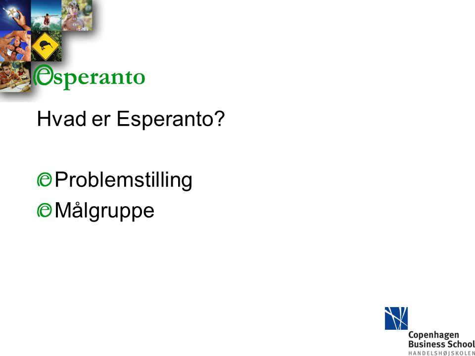 Hvad er Esperanto Problemstilling Målgruppe
