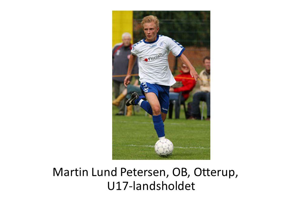 Martin Lund Petersen, OB, Otterup, U17-landsholdet
