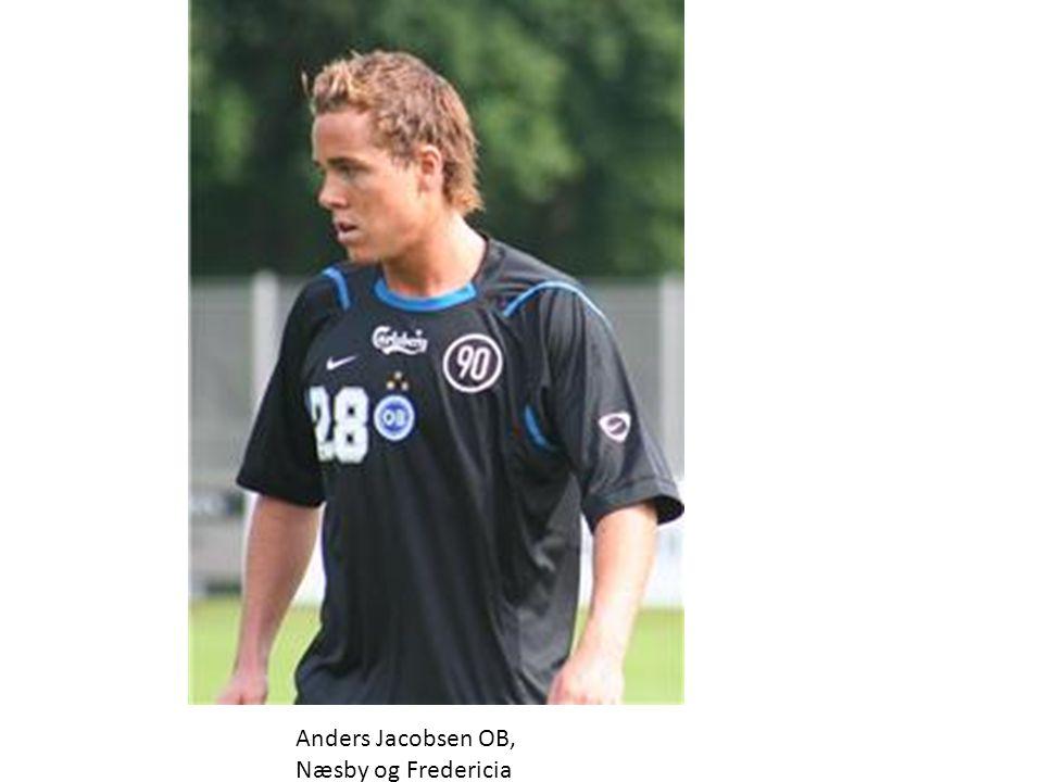 Anders Jacobsen OB, Næsby og Fredericia