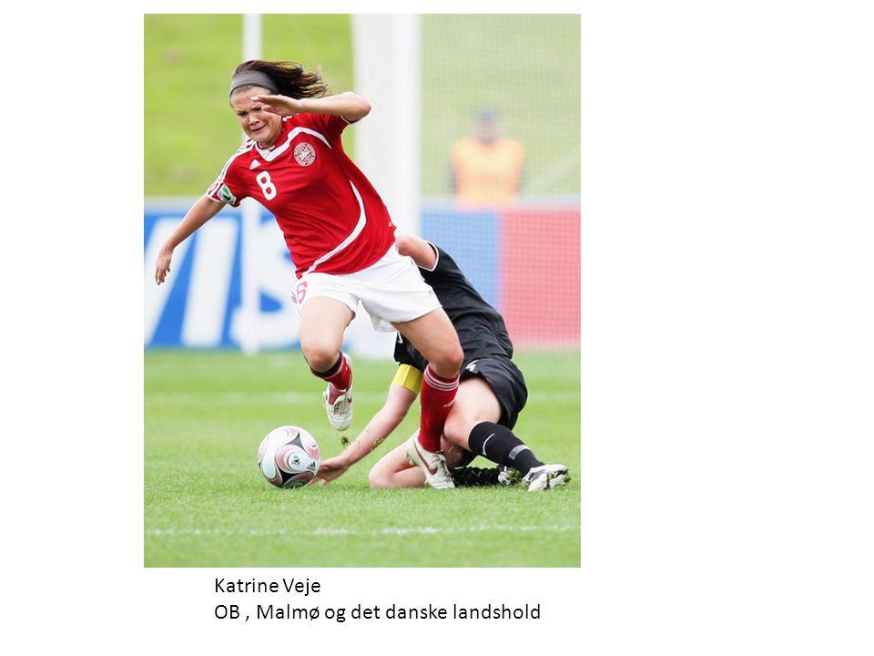 Katrine Veje OB , Malmø og det danske landshold
