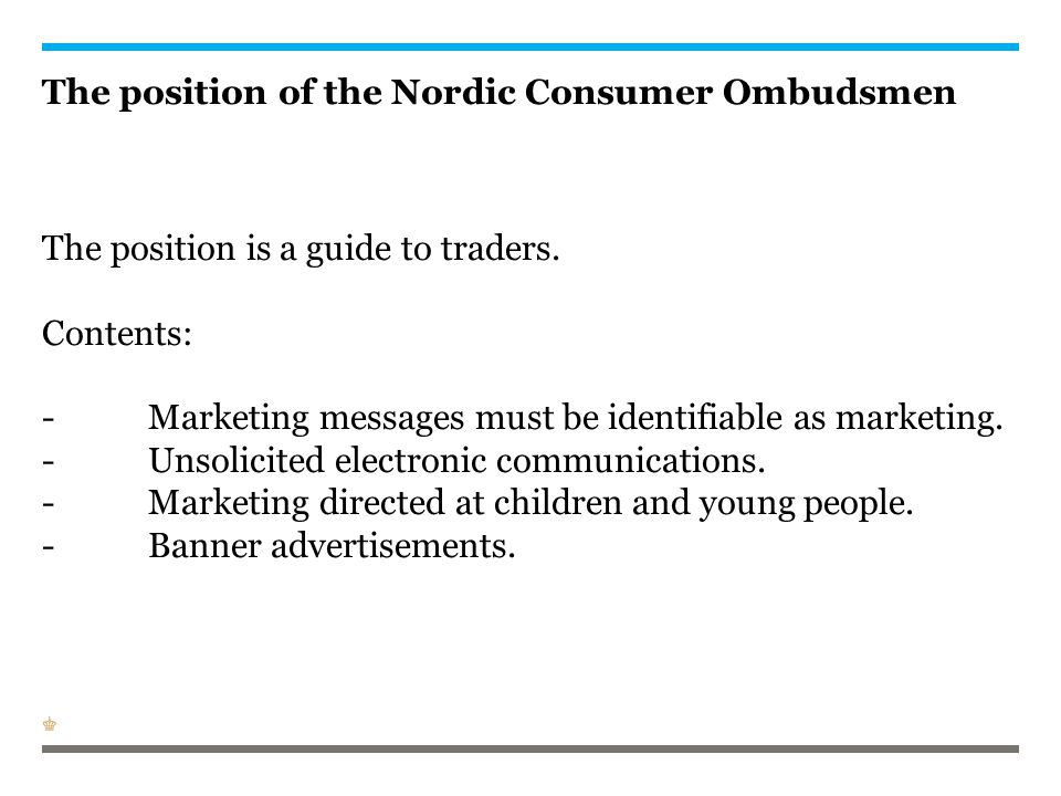 The position of the Nordic Consumer Ombudsmen The position is a guide to traders.