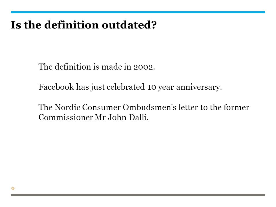 Is the definition outdated. The definition is made in 2002