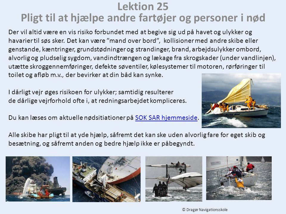 Lektion 25 Pligt til at hjælpe andre fartøjer og personer i nød