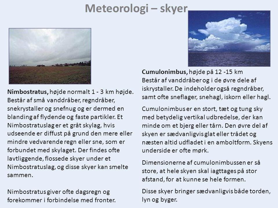 Meteorologi – skyer Cumulonimbus, højde på 12 -15 km