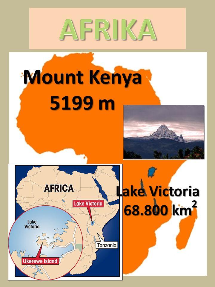 AFRIKA Mount Kenya 5199 m Lake Victoria 68.800 km 2