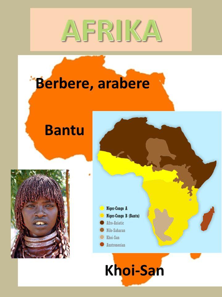 AFRIKA Berbere, arabere Bantu Khoi-San
