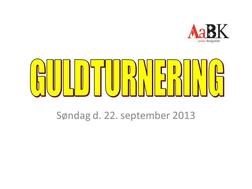 GULDTURNERING Søndag d. 22. september 2013